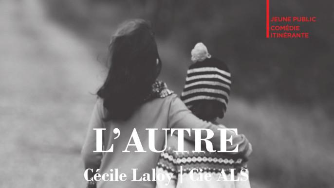"""Actualités - Spectacle """"L'AUTRE"""""""
