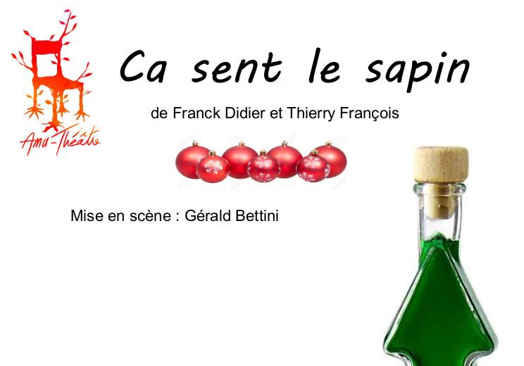 """Actualités - Théâtre : """"Ca sent le sapin"""""""