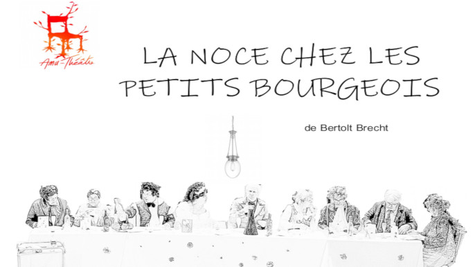 """Actualités - Théatre """"La noce chez les petits bourgeois"""""""
