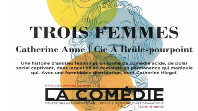 """Actualités - Théâtre """"Trois Femmes"""""""