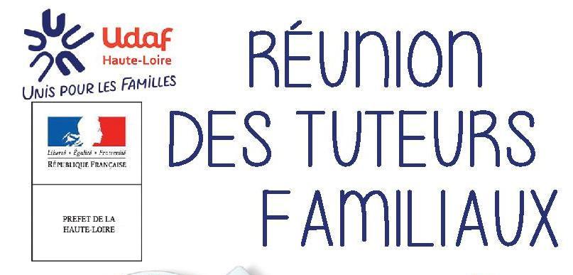 Actualités - RÉUNION DES TUTEURS FAMILIAUX
